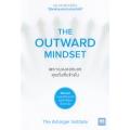 เพราะมองออกนอก คุณถึงเห็นข้างใน : The Outward Mindset
