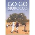 Go Go, Morocco โมร็อกโกนั้นโก้จริง ๆ