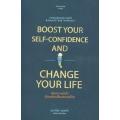 เพิ่มความมั่นใจ เป็นพลังเปลี่ยนแปลงชีวิต