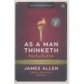 AS A Man Thinketh : คิดเห็นเป็นชีวิต