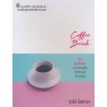 Coffee Break 27 ข้อคิดดี ๆ ระหว่างพักจิบกาแฟยามบ่าย