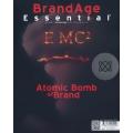 BrandAge Essential 2016 : Atomic Bomb of Brand