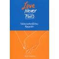 Love Never Fails ไม่มีความรักครั้งไหน ที่สูญเปล่า