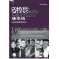 Conversations with Architects Series : Vol.09 คุยกับอินทีเรียดีไซเนอร์