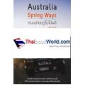 Australia Spring Ways ถนนสายฤดูใบไม้ผลิ